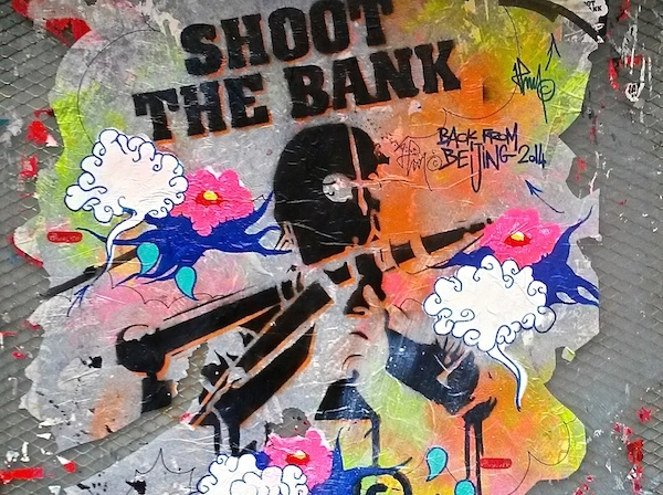 SHOOT THE BANK PARIS STREET ART BACK FROM BEIJING